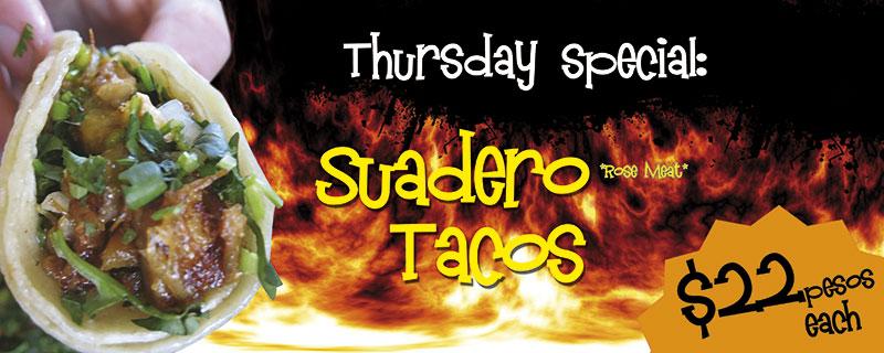 Thursday Special: Suadero Tacos $22 pesos